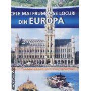 Cele mai frumoase locuri din Europa