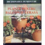 Dictionaru Dumont de Plante pentru Balcon si Terasa