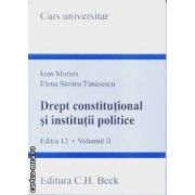 Drept constitutional si institutii politice vol 2