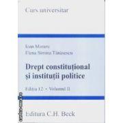 Drept constitutional si institutii politice vol 2