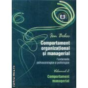 Comportament organizational si managerial vol II