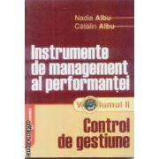 Instrumente e management al performantei vol II Control de gestiune