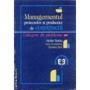 Managementul proiectelor si productiei de constructii Culegere de probleme