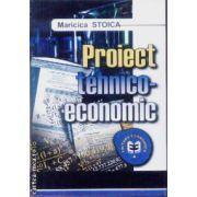 Proiect tehnico-economic