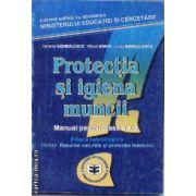 Protectia si igiena muncii Manual pentru clasa 10-a