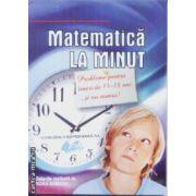 Matematica la minut Probleme pentru tineri de 14-18 ani si nu numai