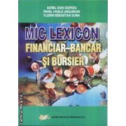 Mic Lexicon Financiar Bancar si Bursier
