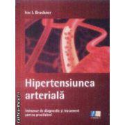 Hipertensiunea arteriala Indrumar de diagnostic si tratament pentru practicieni