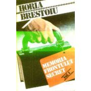Memoria Frontului secret vol 1