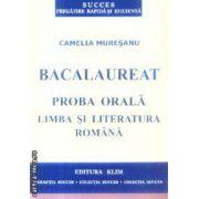 Proba orala Limba si literatura Romana Bacalaureat