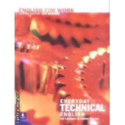 English for Work Everyday Technical English +CD(editura Longman, autori:Val Lambert, Elaine Murray isbn:0-582-53965-x)