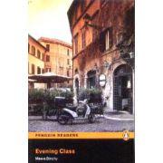 Evening Class Level 4(editura Longman, autor:Maeve Binchy isbn:978-1-4058-8215-6)