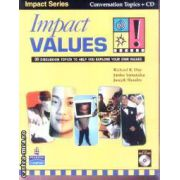 Impact Values Conversation Topics + CD(editura Longman, autori:Richard R. Day, Junko Yamanaka, Joseph Shaules isbn:978-962-00-5263-7)