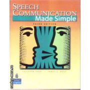 Speech Communication Made Simple(editura Longman, autori:Paulette Dale, James C. Wolf isbn:0-13-195544-6)