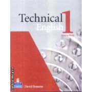 Technical English 1 Course Book(editura Longman, autor:David Bonamy isbn:978-1-4058-4545-8)
