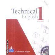Technical English 1 Workbook + CD(editura Longman, autor:Christopher Jacques isbn:978-1-4058-9652-8)