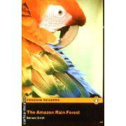 The Amazon Rain Forest Level 2(editura Longman, autor:Bernard Smith isbn:978-1-4058-8154-8)