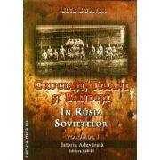 Cruciati, Tirani si Banditi In Rusia Sovietelor vol 1