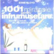 1001 miracole pentru infrumusetare