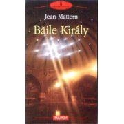 Baile Kiraly