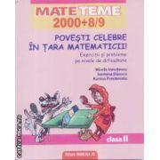 Mate teme 2000+8/9 Povesti celebre in Tara Matematicii clasa 2-a
