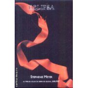 Amurg vol. 3 - Eclipsa(editura Rao, autor:Stephenie Meyer isbn:978-973-103-849-0)