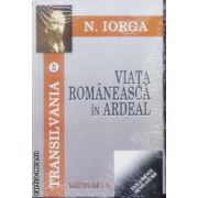 Viata Romaneasca in Ardeal vol 5 + 6 + 7