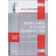 Regimul Juridic al Platilor Transfrontaliere