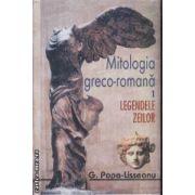 Mitologia greco-romana vol 1 Legendele Zeilor + vol 2 Legendele eroilor
