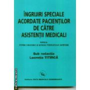 Ingrijiri speciale acordate pacientilor de catre asistentii medicali-manual
