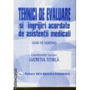 Tehnici de evaluare si ingrijiri acordate de asistentii medicali vol.2