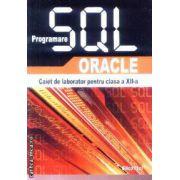 Programare SQL Oracle Caiet de laborator pt clasa a 12-a
