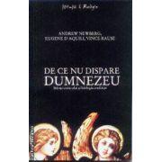 De ce nu dispare Dumnezeu(editura Curtea Veche, autori: Andrew Newberg, Eugene D'Aquili, Vince Rause isbn: 978-973-669-672-5)