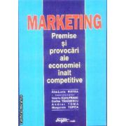 Marketing Premise si provocari ale economiei inalt competitive