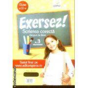 Exersez Scrierea corecta clasa a 2-a
