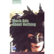 Much ado for nothing(editura Longman, autor:Shakespeare isbn:0-582-84871-7)