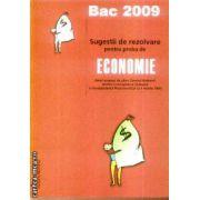 Sugestii de rezolvare pentru proba de Economie