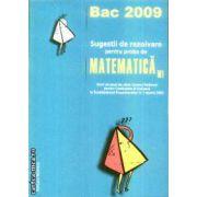 Sugestii de rezolvare pentru proba de Matematica M1
