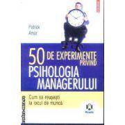 50  de experimente privind psihologia managerului