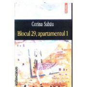 Blocul 29 apartamentul 1