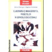 Elaborarea si managementul proiectelor in serviciile educationale