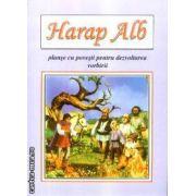 Harap Alb planse cu povesti pentru dezvoltarea vorbirii