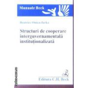Structuri de cooperare interguvernamentala institutionalizata