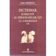 Dictionar subiectiv al personajelor lui I. L. Caragiale
