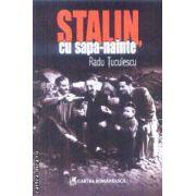 Stalin cu sapa-nainte