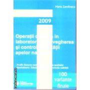Operatii de baza in laborator supravegherea si controlul calitatii apelor naturale 100 de variante finale Bac 2009