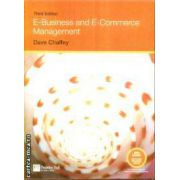E-Business and E-Commerce Management(editura Longman, autor:Dave Chaffey isbn:0-273-70752-3)