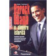 Barack Obama o alegere istorica