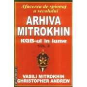 Arhiva Mitrokhin KGB-ul in lume vol 2