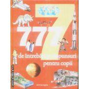 777 de intrebari si raspunsuri pentru copii